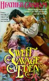 Sweet Savage Eden (North American Woman Trilogy, #1)