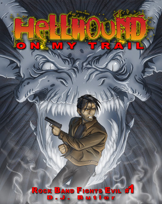 Hellhound on My Trail by D.J. Butler