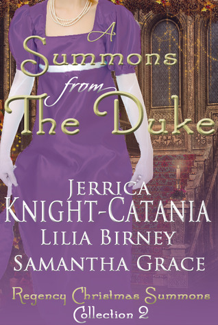 A Summons From the Duke by Jerrica Knight-Catania