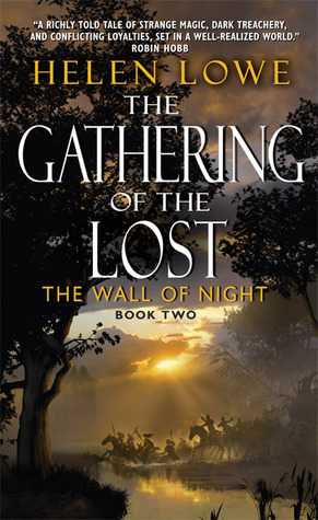 The Gathering of the Lost by Helen Lowe