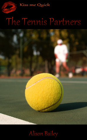 The Tennis Partners by Alison  Bailey