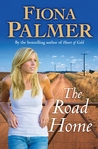 The Road Home by Fiona Palmer
