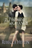 The Promise of Change by Rebecca Heflin