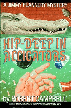 Hip-Deep in Alligators (Jimmy Flannery #3)