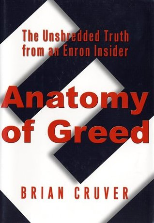 Anatomy of Greed by Brian Cruver