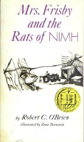 Mrs. Frisby and the Rats of NIMH by Robert C. O'Brien