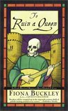 To Ruin A Queen (Ursula Blanchard, #4)