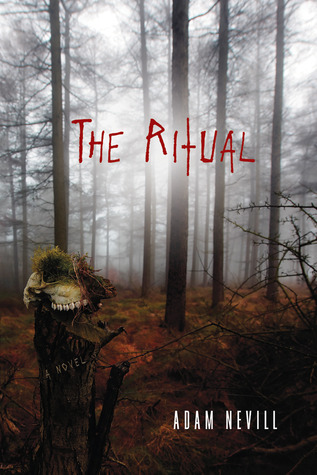 The Ritual by Adam Nevill