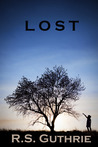 L O S T by R.S. Guthrie
