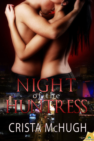 Night of the Huntress by Crista McHugh