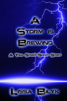 A Storm is Brewing (Storm Force, #0.3)