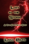 Lost In The Storm (Storm Force, #0.4)