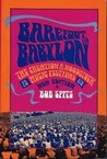 Barefoot in Babylon: The Creation of the Woodstock Music Festival, 1969