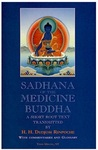 Sadhana of the Medicine Buddha: A Short Root Text