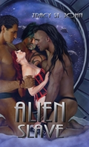Alien Slave by Tracy St. John