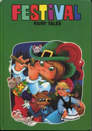 Festival Fairy Tales (Collection One)