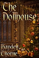 The Dollhouse by Hayden Thorne