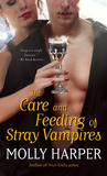 The Care and Feeding of Stray Vampires (Half-Moon Hollow, #1)