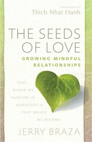 The Seeds of Love: Growing Mindful Relationships