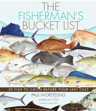 The Fisherman's Bucket List