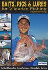 Baits, Rigs and Lures for Victorian Fishing