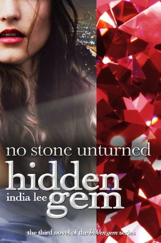 No Stone Unturned by India Lee