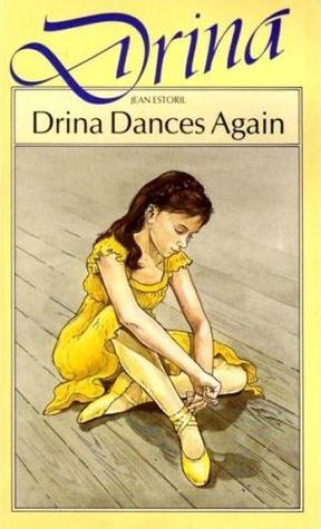 Drina Dances Again by Jean Estoril