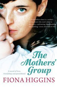 The Mothers' Group by Fiona Higgins