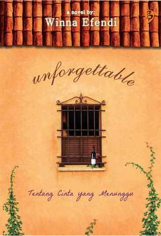 Unforgettable by Winna Efendi