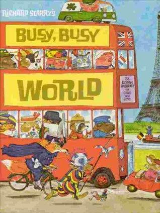 It's a Busy, Busy World by Richard Scarry