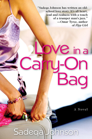 Love in a Carry-on Bag by Sadeqa Johnson
