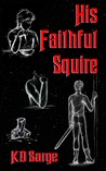 His Faithful Squire (Knight Errant, #2)