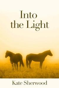 Into the Light by Kate Sherwood