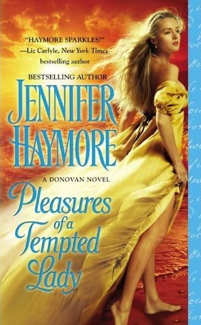 Pleasures of a Tempted Lady by Jennifer Haymore