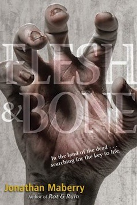 Flesh & Bone by Jonathan Maberry