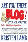 Are You There Blog? It's Me, Writer