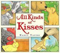 All Kinds of Kisses by Nancy Tafuri