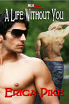 A Life Without You (Boston Boys #1)