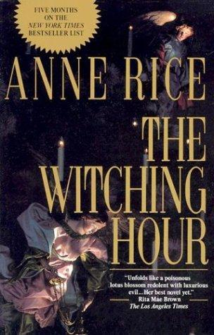 Witching Hour by Anne Rice