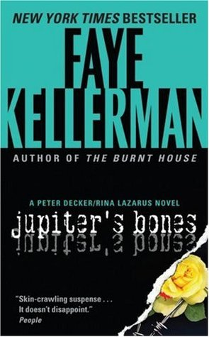 Jupiter's Bones by Faye Kellerman