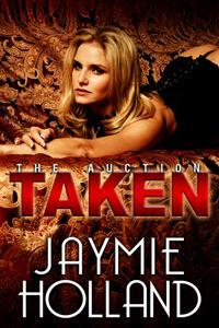 Taken (The Auction #4)