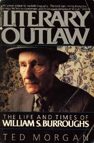 Literary Outlaw by Ted Morgan