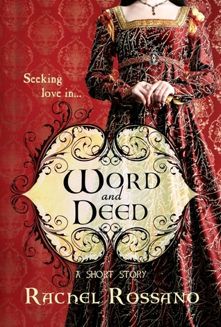 Word and Deed by Rachel Rossano