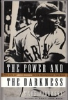The Power and the Darkness by Mark Ribowsky