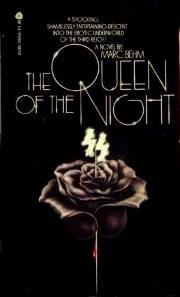 Queen of the Night by Marc Behm