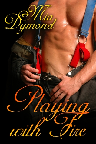 Playing with Fire by Mia Dymond