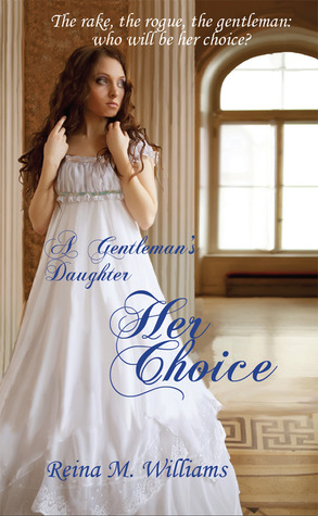 Her Choice by Reina M. Williams