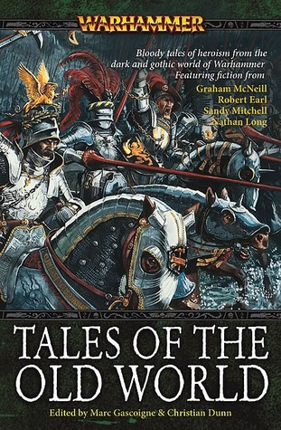 Tales of the Old World by Marc Gascoigne