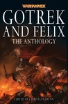 Gotrek and Felix: The Anthology