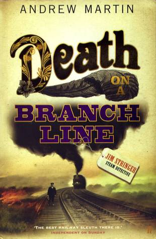 Death on a Branch Line by Andrew Martin